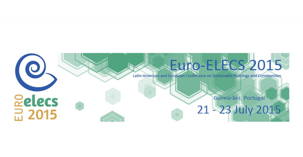 Euro-ELECS 2015 – I CONFERÊNCIA LATINO-AMERICANA E EUROPEIA SOBRE EDIFICAÇÕES E COMUNIDADES SUSTENTÁVEIS