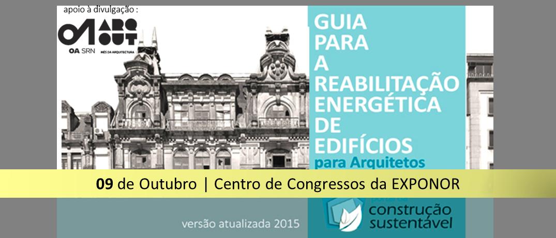 GUIA PARA A REABILITAÇÃO ENERGÉTICA DE EDIFÍCIOS PARA ARQUITETOS