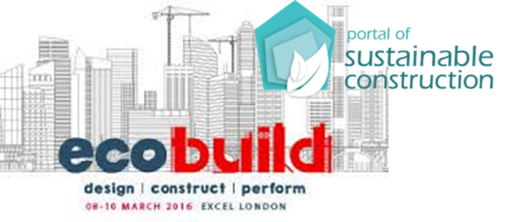 "THE PORTAL OF SUSTAINABLE CONSTRUCTION AT ""ECOBUILD 2016"" 