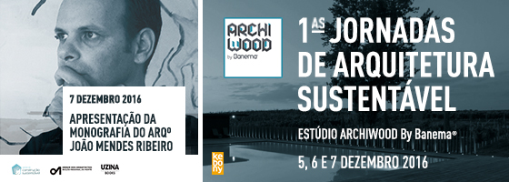 1ªs JORNADAS DE ARQUITETURA SUSTENTÁVEL — ARCHIWOOD