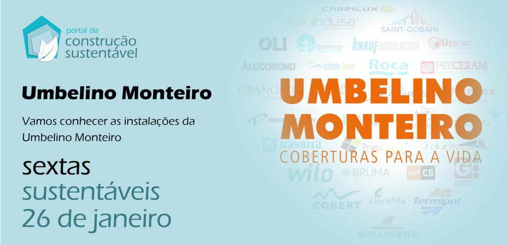 SEXTA SUSTENTÁVEL NA UMBELINO MONTEIRO | COBERTURAS PARA A VIDA