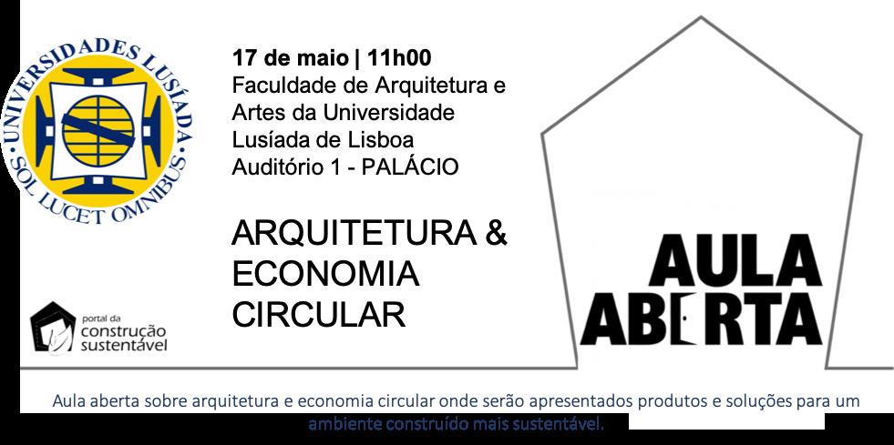 AULA ABERTA | ARQUITECTURA & ECONOMIA CIRCULAR | EAA-ULL