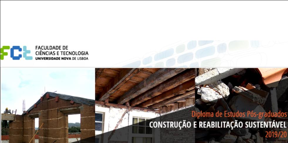 Pós-Graduação em Construção e Reabilitação Sustentável da FCT-UNL