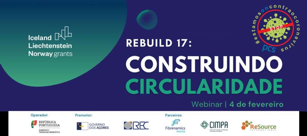 """(PT) Webinar """"ReBuild 17: Construindo Circularidade"""""""